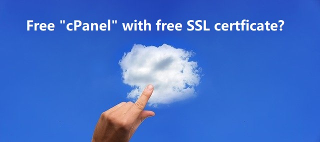 """A Free """"cPanel"""" with free SSL